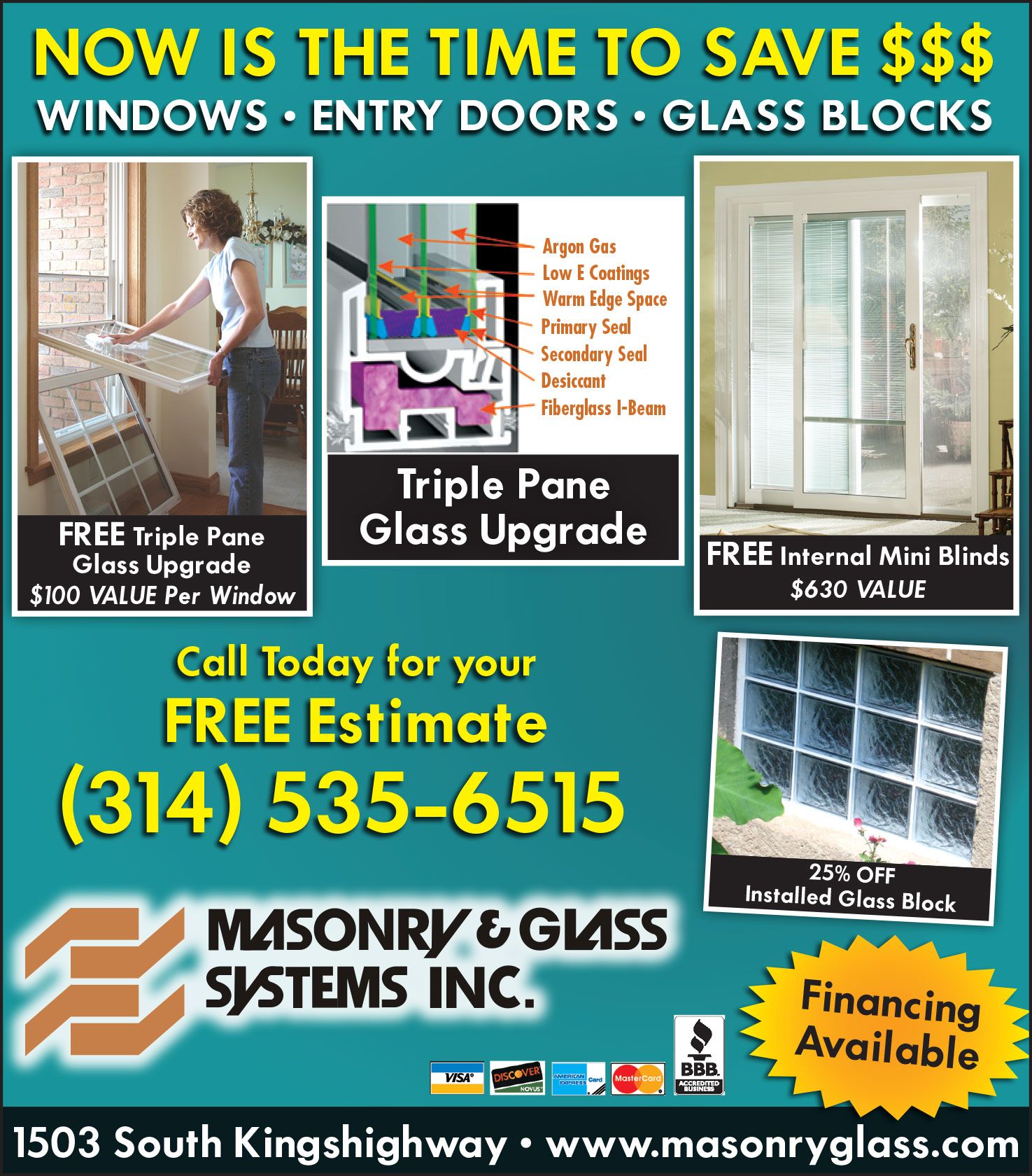 Now is the time to save money from masonry glass systems